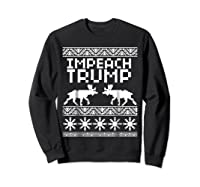 Impeach Trump Christmas T Shirt Anti Trump Holiday Wear Sweatshirt Black