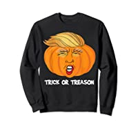 Trick Or Treason Anti Trump 2020 Halloween Pumpkin Trump Shirts Sweatshirt Black