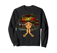 Blacknificient Words Art Afro Natural Hair Black Queen Gift Shirts Sweatshirt Black