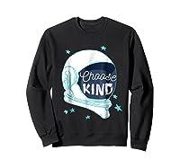 Choose Kindness T-shirt Sweatshirt Black