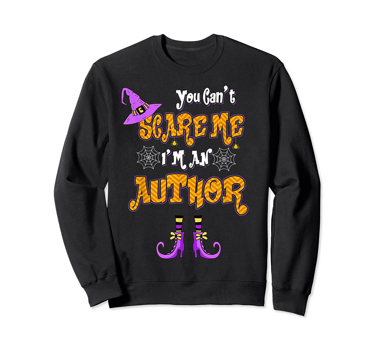 You Can T Scare Me I M Author Halloween T Shirt Crewneck Sweater