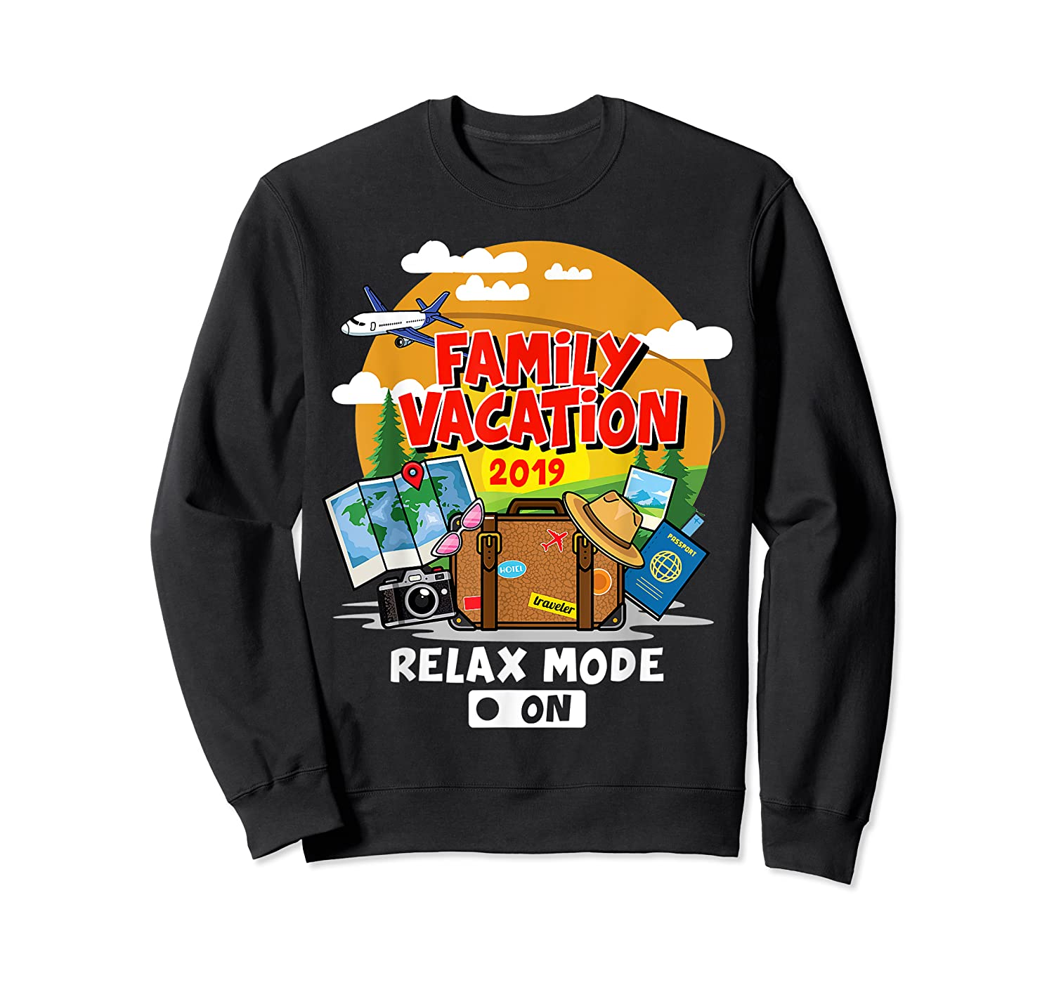 Family Vacation Trip 2019 Relax Mode On T Shirt Crewneck Sweater