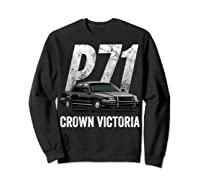Police Car Crown Victoria P71 Shirt Sweatshirt Black