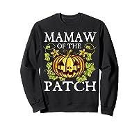 Mamaw Of The Patch Pumpkin Halloween Costume Gift Shirts Sweatshirt Black