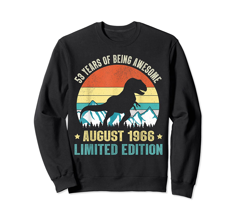 Born August 53 Limited Edition 53rd Birthday Dinosaur Shirts Crewneck Sweater