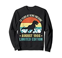 Born August 53 Limited Edition 53rd Birthday Dinosaur Shirts Sweatshirt Black
