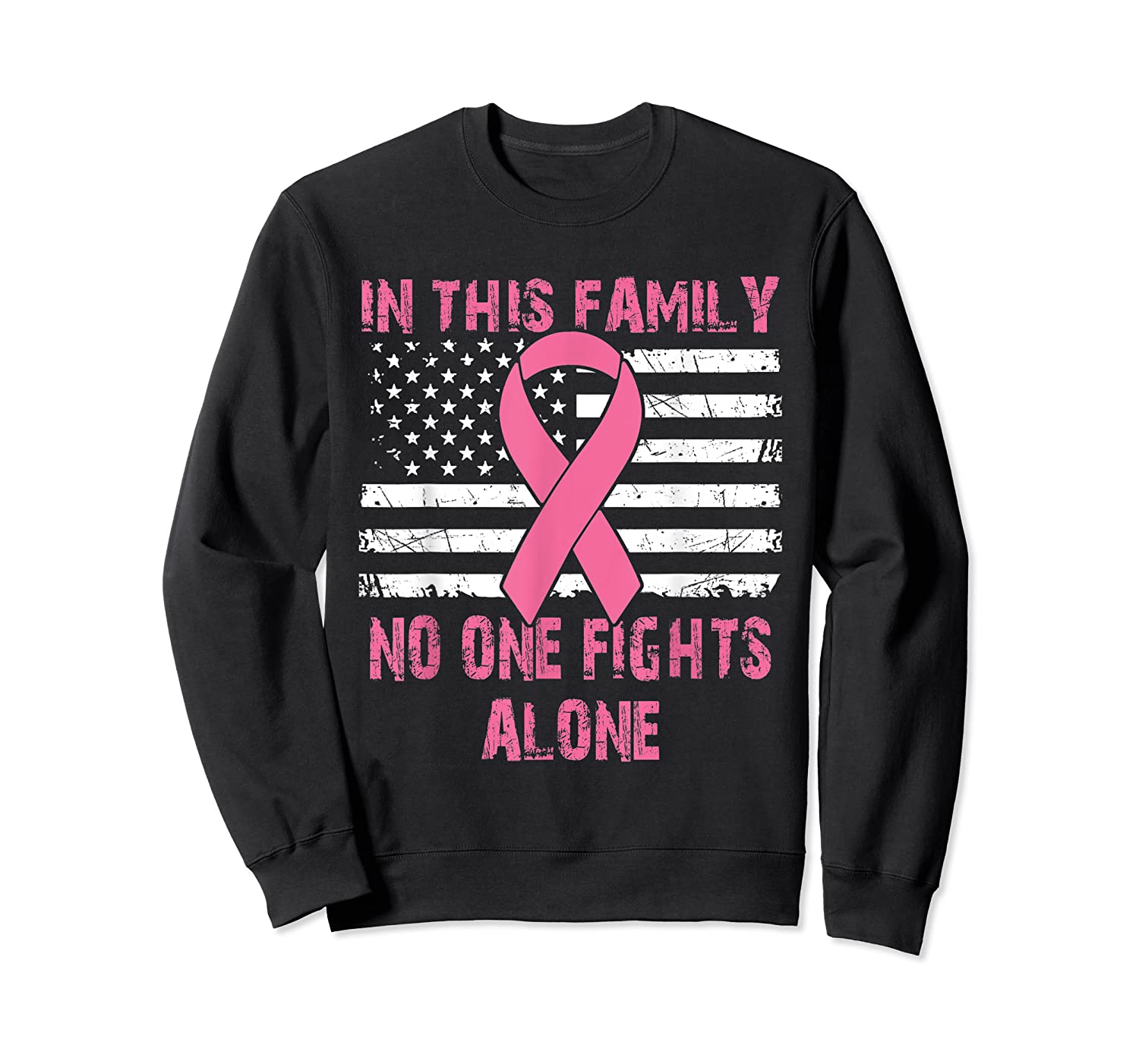No One Fights Alone Usa Flag Breast Cancer Awareness Month T Shirt Crewneck Sweater