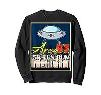 Area 51 5k Fun Run They Can't Stop All Of Us Shirts Sweatshirt Black