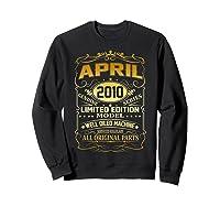 April 2010 Vintage 9th Birthday 9 Years Old Gift Shirt Sweatshirt Black