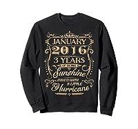 August 2016 - 3 Years Of Being Sunshine Birthday Shirt Sweatshirt Black