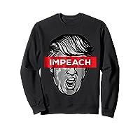 Trump Impeach Not My President T Shirt Sweatshirt Black