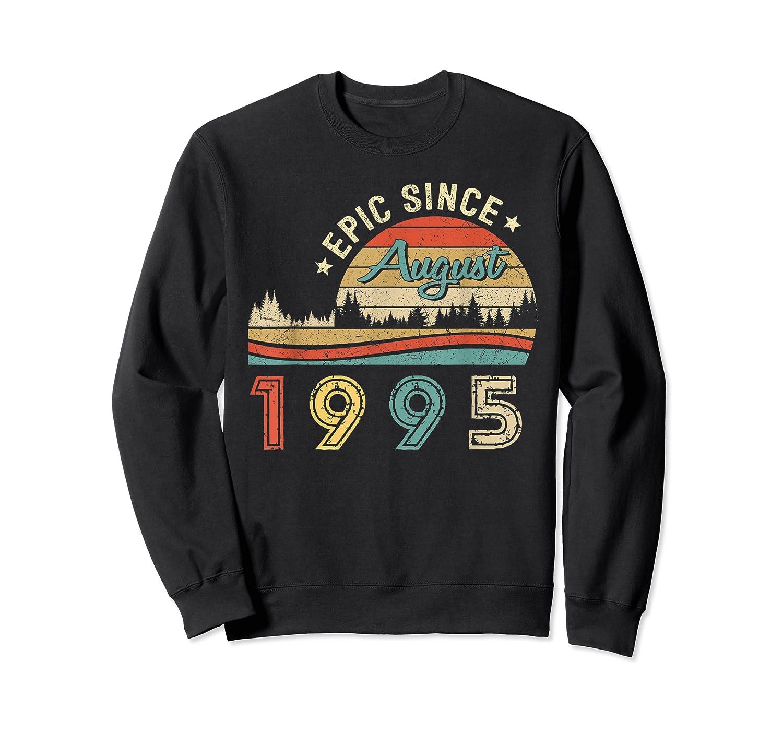 Epic Since August 1995 Tshirt 24 Years Old Shirt Birthday Gi Crewneck Sweater