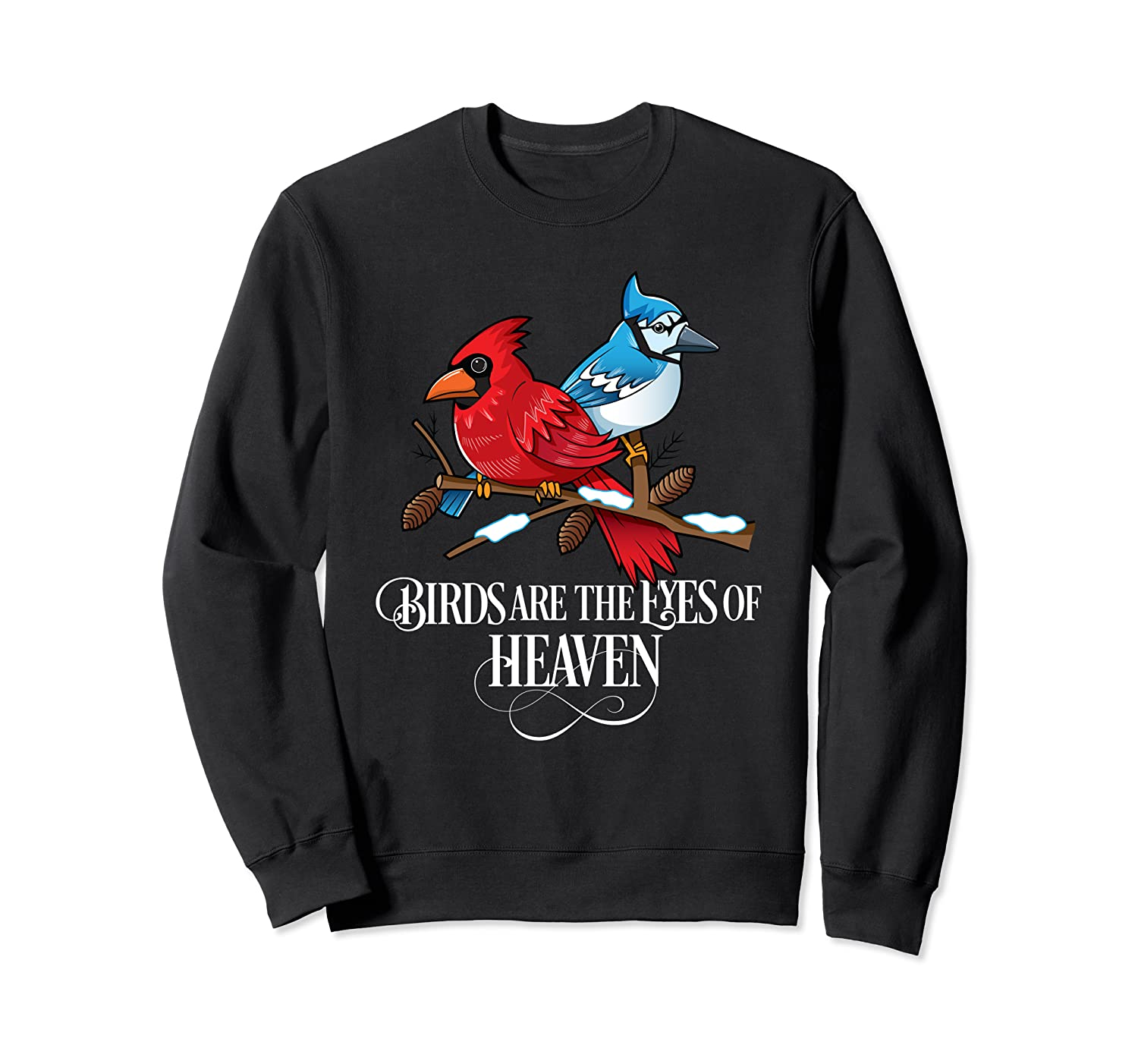 Birds Are The Eyes Of Heaven Cardinal And Blue Jay Shirts