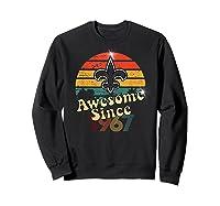 Vintage Saints Awesome Since 1967 New Orleans Football Retro Shirts Sweatshirt Black