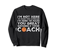 Funny Basketball Coach Shirt   Coaches Tshirt Gift Idea Sweatshirt Black