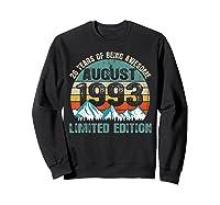 Born August 26 Limited Edition Bday Gift 26th Birthday Shirts Sweatshirt Black
