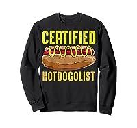 Certified Hotdogolist Sausage Sandwich Humor Gift T Shirt Sweatshirt Black