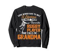 My Favorite Rugby Player Calls Me Grandma Gift For Nana Shirts Sweatshirt Black