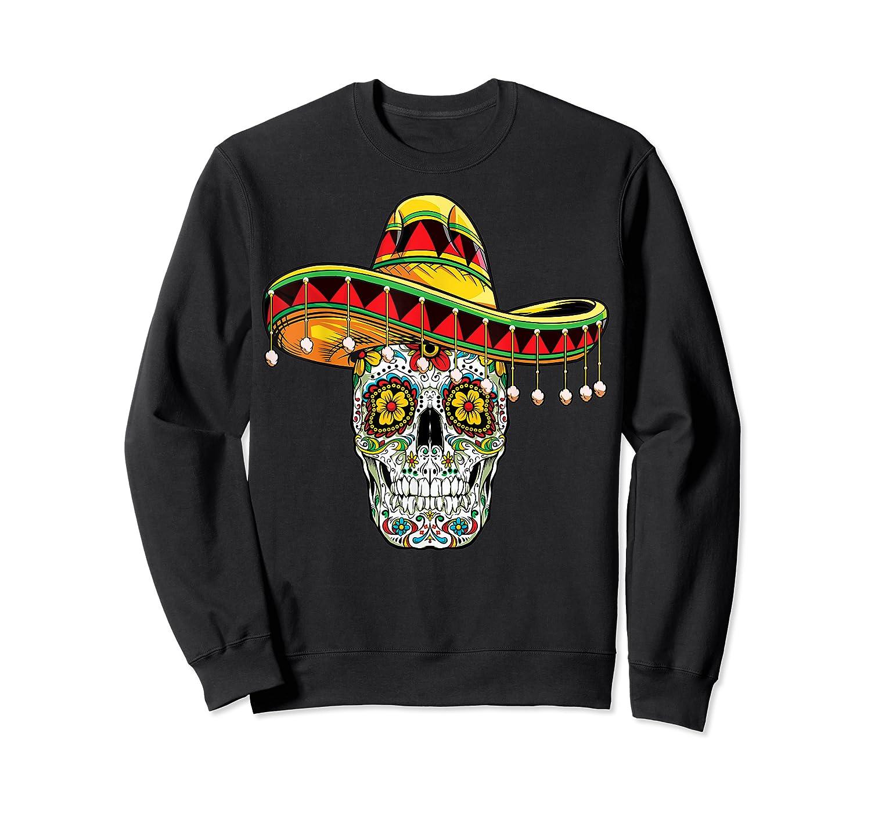 Day Of The Dead Sugar Skull Funny Cinco De Mayo T Shirt Crewneck Sweater