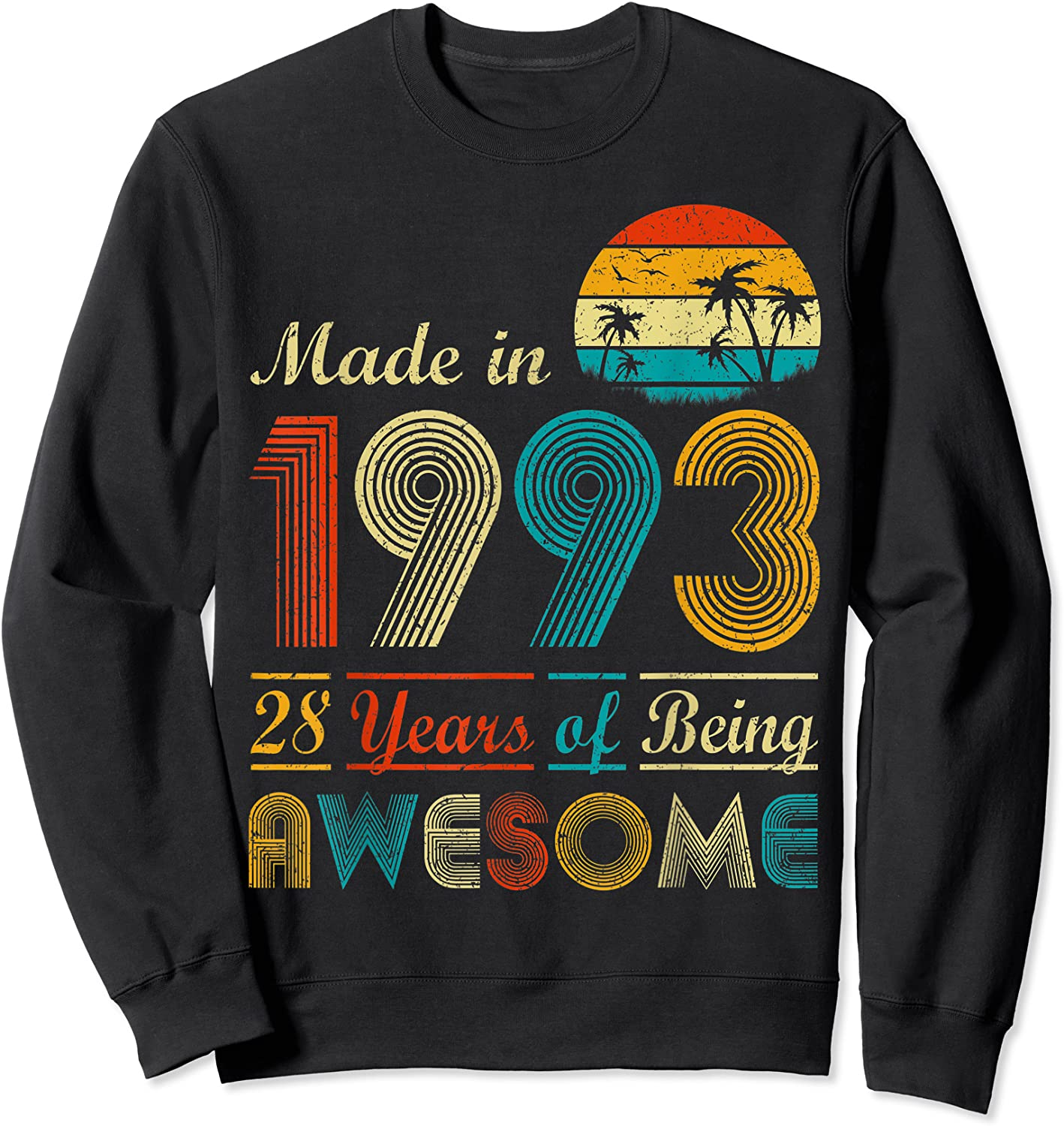 Made In 1993 Vintage Retro 28 Years Old 28th Birthday Gifts T-shirt Crewneck Sweater