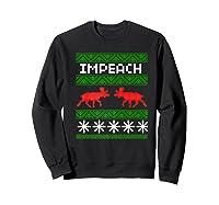 Impeach Christmas T Shirt Anti Trump Tee Sweatshirt Black