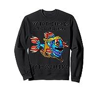 Joy To Fishes In Deep Blue Sea Hippie Shirts Sweatshirt Black