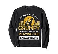 Playing The Saxophone Marching Band Jazz Music Shirts Sweatshirt Black