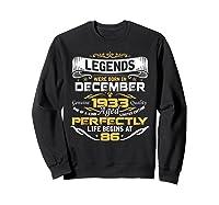 Awesome Legends Born In December 1933 86th Birthday T-shirt Sweatshirt Black