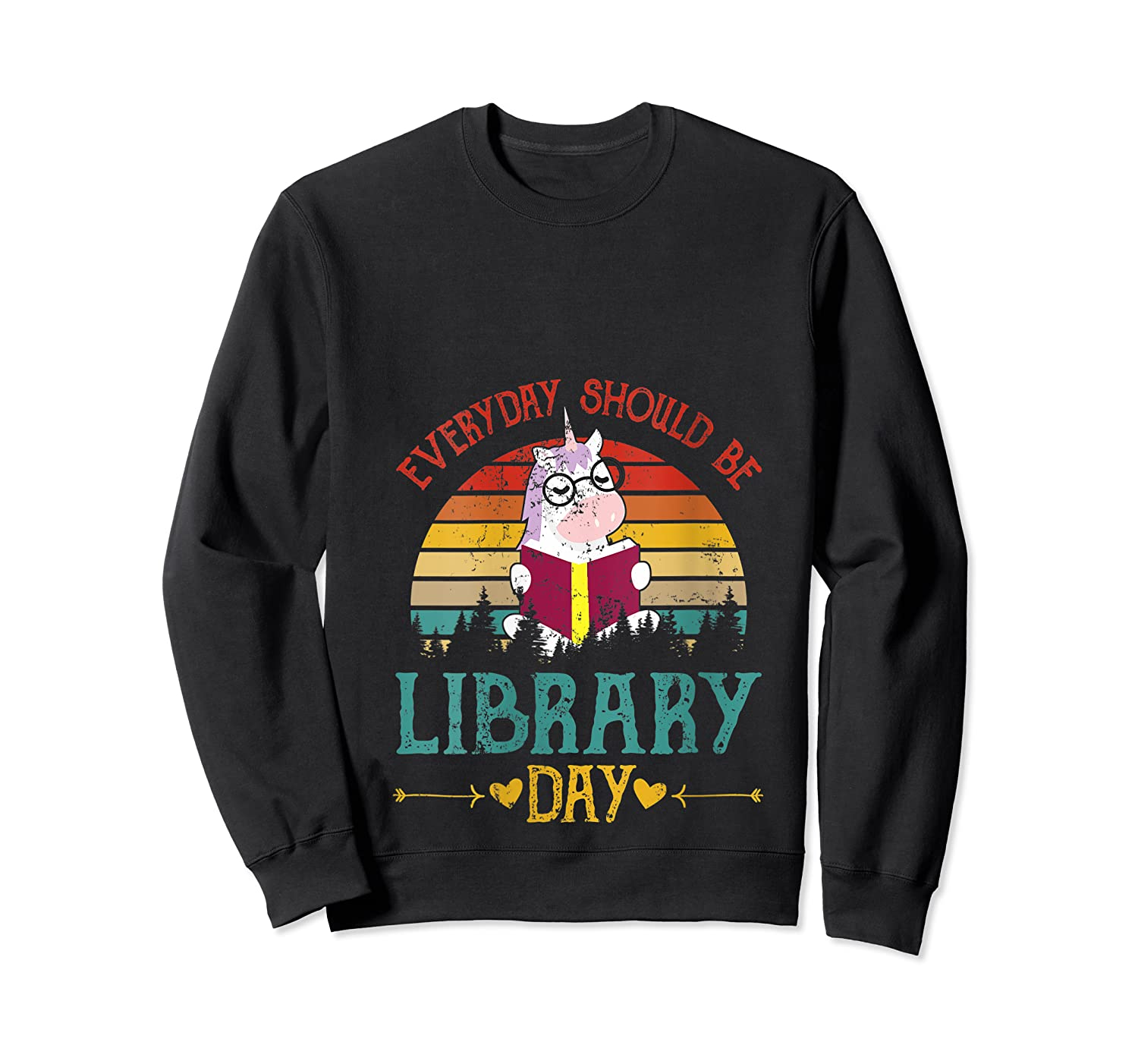 Vintage Everyday Should Be Library Day Unicorn Reading Book T Shirt Crewneck Sweater