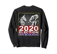 2020 Election Democrat Versus Republican Fighter T Shirt Sweatshirt Black