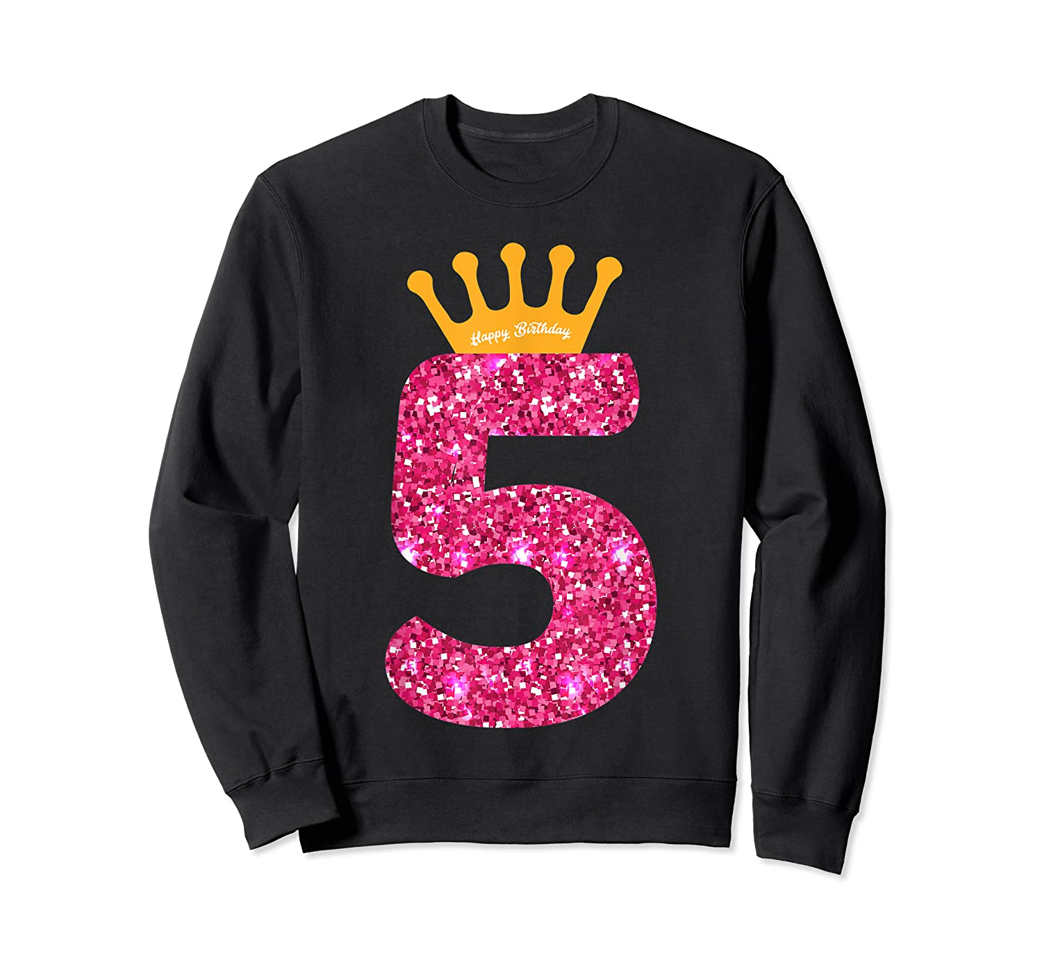 Happy Birthday Shirt, Girls 5th Party 5 Years Old Bday Crewneck Sweater