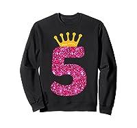 Happy Birthday Shirt, Girls 5th Party 5 Years Old Bday Sweatshirt Black