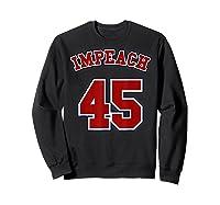 Anti Trump Red And Blue Retro Sports Style Impeach 45 T Shirt Sweatshirt Black