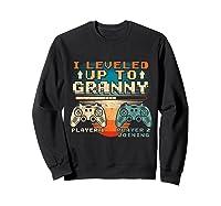 Leveled Up To Granny Vintage Gamer Promoted Shirts Sweatshirt Black