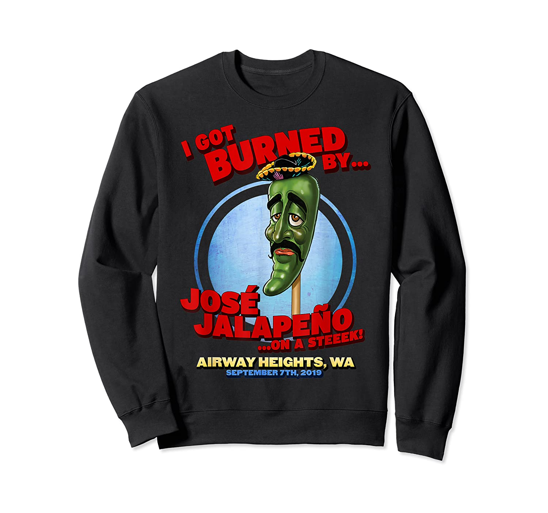 Jose Jalapeno On A Stick Airway Heights Wa T Shirt Crewneck Sweater