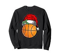 Ball Basketball Santa Hat Christmas Matching Funny Gifts Shirts Sweatshirt Black