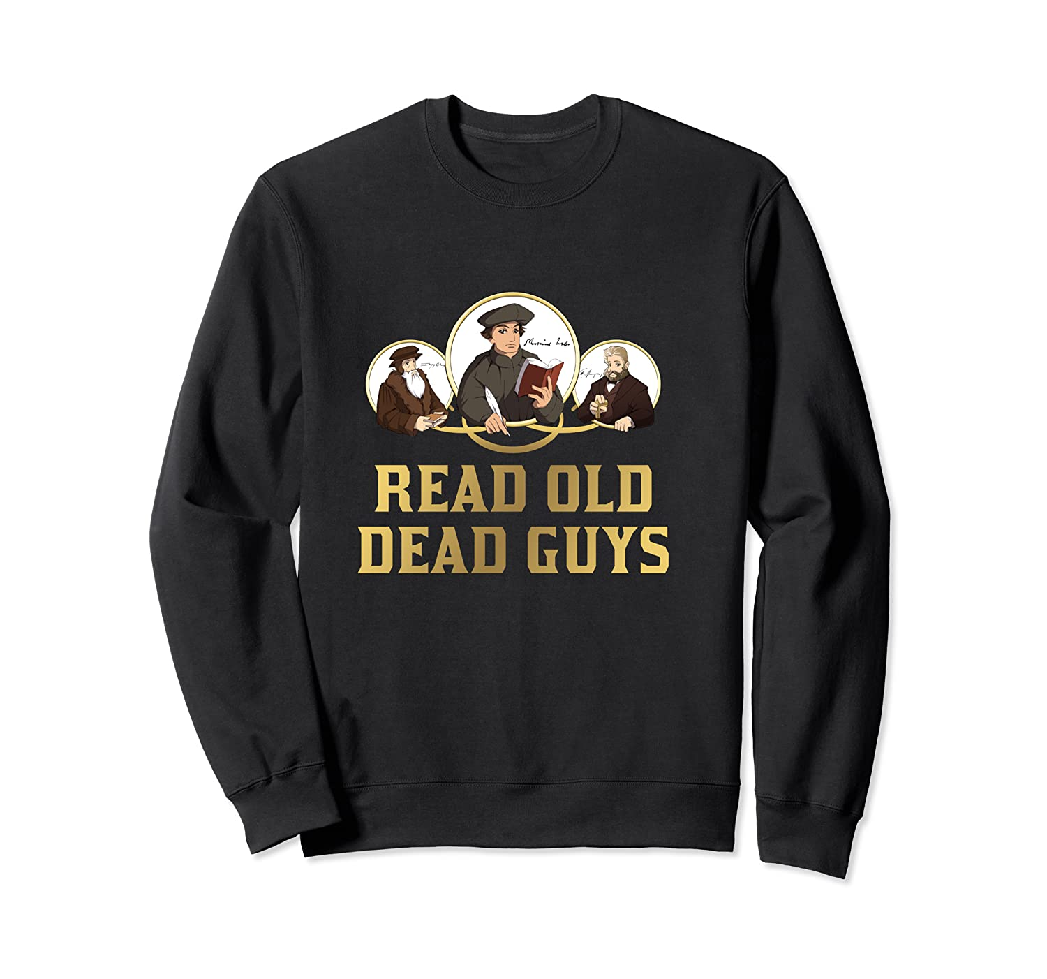 Read Old Dead Guys Funny Theology T Shirt Crewneck Sweater