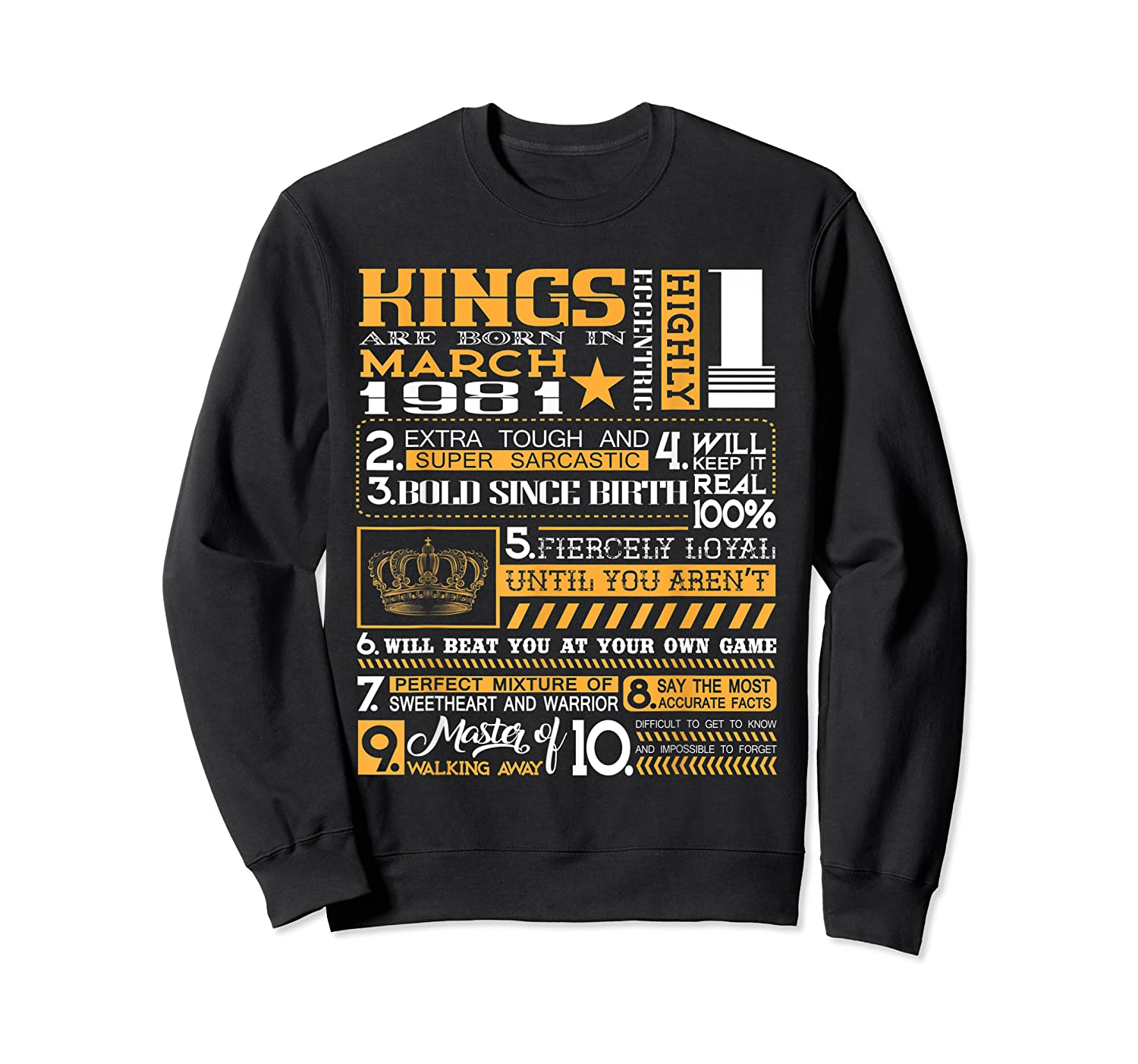 39th Birthday Gift Kings Born In March 1981 39 Years Old Shirts Crewneck Sweater