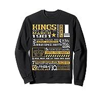 39th Birthday Gift Kings Born In March 1981 39 Years Old Shirts Sweatshirt Black