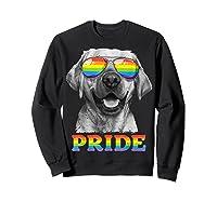 Labrador Gay Pride Lgbt Rainbow Flag Sunglasses Funny Lgbtq Shirts Sweatshirt Black