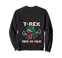 T Rex Arms Trick Or Treat Halloween Shirts Sweatshirt Black