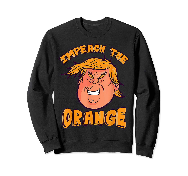 Impeach Trump Not My President Orange T Shirt Crewneck Sweater