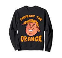 Impeach Trump Not My President Orange T Shirt Sweatshirt Black
