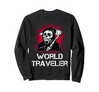 Grim Reaper World Traveler Dark Humor Black Metal Shirts Sweatshirt Black