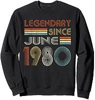 Legendary Since June 1980 41st Birthday 41 Years Old T-shirt Sweatshirt Black