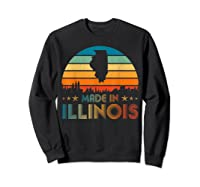 Vintage Made In Illinois Shirts Sweatshirt Black