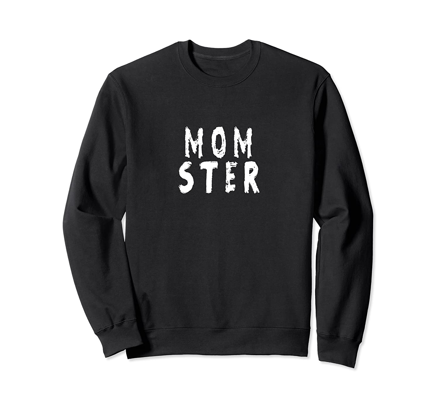 Halloween Momster Mother Funny, Cute / Scary Mom-ster Sweatshirt-TH