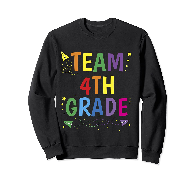 Team 4th Fourth Grade Tea 1st Day Of School T Shirt Crewneck Sweater