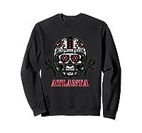 Atlanta Football Helmet Sugar Skull Day Of The Dead T Shirt Sweatshirt Black