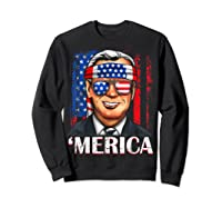 Joe Biden 2020 Merica 4th Of July Independence Day Usa T Shirt Sweatshirt Black